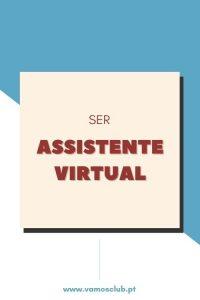 O que é ser Assistente Virtual?