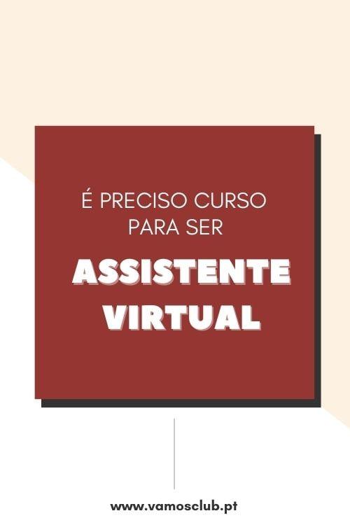 É preciso um curso para ser assistente virtual