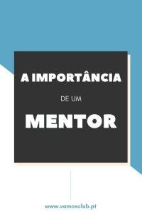 A Importância de um Mentor