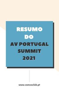 Resumo do AV Portugal Summit 2021