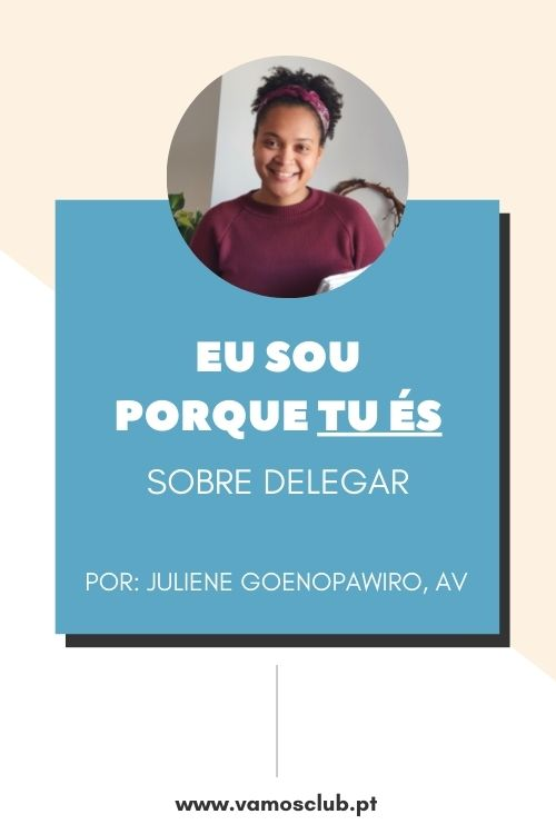 """Juliene Goenopawiro – """"Eu SOU porque tu ÉS"""""""